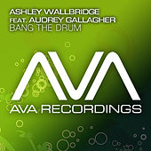 Bang The Drum by Ashley Wallbridge