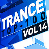 Trance Top 100, Vol. 14 by Various Artists