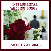 Instrumental Wedding Songs: 50 Classic Songs by Pianissimo Brothers