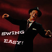 Swing Easy! (Bonus Track Version) by Frank Sinatra