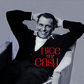 Nice 'n' Easy (With the Nelson Riddle Orchestra) [Bonus Track Version] by Frank Sinatra