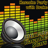 Karaoke Party With Drake by Ultimate Tribute Stars