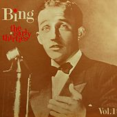 The Early Thirties Volume One by Bing Crosby