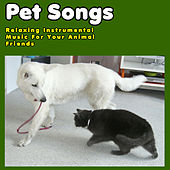 Pet Songs: Relaxing Instrumental Music for Your Animal Friends by Pianissimo Brothers