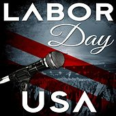 Labor Day U.S.A. by Various Artists