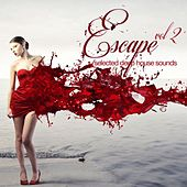 Escape Vol. 2 Selected Deep House Sounds by Various Artists
