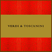 Verdi And Toscanini by NBC Symphony Orchestra