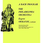 A Bach Program by Philadelphia Orchestra