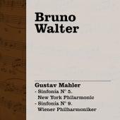 Bruno Walter Dirige Mahler - Sinfonía N° 5. New York Philarmonic - Sinfonía N° 9. Wiener Philharmoniker by Bruno Walter