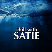 Chill With Satie by David Moore