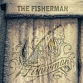 The Fisherman by Fisherman