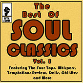 The Best of Soul Classics Vol. 1 Featuring the Four Tops, Whispers, Temptations Review, Dells, Chi-Lites and More by Various Artists