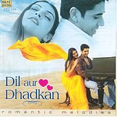 Dil Aur Dhadhan by Various Artists