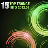 15 Top Trance Hits 2012-08 by Various Artists