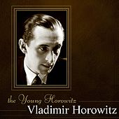 The Young Horowitz by Vladimir Horowitz