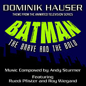 Batman: The Brave and The Bold - Theme from the Animated TV Series (Single) by Dominik Hauser