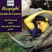 Respighi: Liriche da Camera by Axel Everaert
