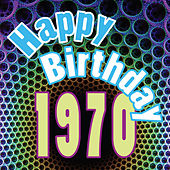 Happy Birthday 1970 by Various Artists