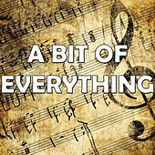 A Bit of Everything by Various Artists