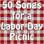 50 Songs for a Labor Day Picnic by Pianissimo Brothers