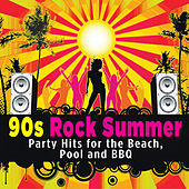 90s Rock Summer - Party Hits for the Beach, Pool and BBQ by PMC All-Stars