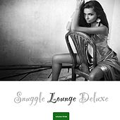 Snuggle Lounge Deluxe, Vol. 3 by Various Artists