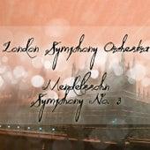 Mendelssohn Symphony No. 3 by London Symphony Orchestra