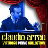 Virtuoso Piano Collection by Claudio Arrau