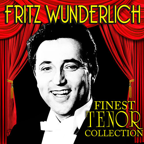 Finest Tenor Collection by Fritz Wunderlich
