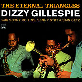 The Eternal Triangles by Dizzy Gillespie