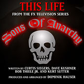 Sons Of Anarchy (Instrumental Mix) - Theme from the FX Television Series (Curtis Siegers) Single by Dominik Hauser