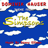 The Simpsons-Theme from the Television Series (Danny Elfman) Single by Dominik Hauser