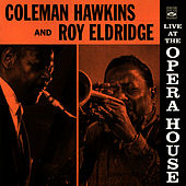 Live At the Opera House by Coleman Hawkins