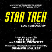Star Trek: The Animated Series - Main Theme from the Television Series  (Ray Ellis and Norm Prescott)  Single by Dominik Hauser