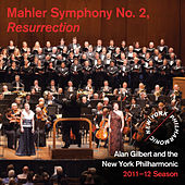 Mahler Symphony No. 2, Resurrection by New York Philharmonic