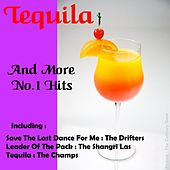 Tequila and More No.1 Hits by Various Artists