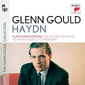 Glenn Gould plays Haydn: 6 Late Piano Sonatas - Hob. XVI Nos. 42 & 48-52; No. 49 (Recordings of 1958 & 1981) by Glenn Gould