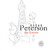 Oscar Peterson for Lovers by Oscar Peterson