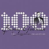 The Centennial Collection by Benny Goodman