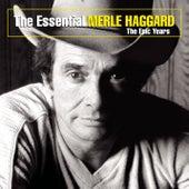 Essential Merle Haggard: The... by Merle Haggard