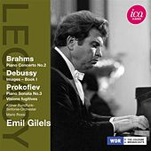 Brahms: Piano Concerto No. 2 - Debussy: Images, Book 1 - Prokofiev: Piano Sonata No. 3 - Visions fugitives by Emil Gilels