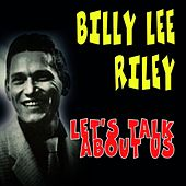 Let's Talk About Us by Billy Lee Riley
