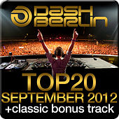 Dash Berlin Top 20 - September 2012 (Including Classic Bonus Track) by Various Artists