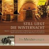 Still liegt die Winternacht by Die Meister Singer