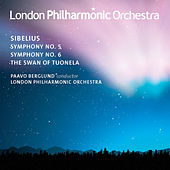 Sibelius: Symphonies Nos. 5 & 6 - The Swan of Tuonela by London Philharmonic Orchestra