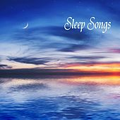 Sleep Songs: 101 Sleep Songs, Relaxation Music and Sleeping Sounds to Reduce Stress Level, Relaxing Sounds for Wellness, Positive Thinking and Relax, Healing Music for Meditation, Massage, Yoga, New Age Spirituality and Sleep Music Lullabies for all by Sleep Songs 101
