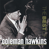 The Best Of Coleman Hawkins (Prestige) by Coleman Hawkins