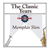 The Classic Years by Memphis Slim