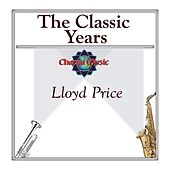 The Classic Years by Lloyd Price