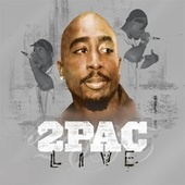 2Pac Live [Clean] by 2Pac